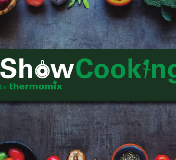 SHOW COOKING BY Thermomix®